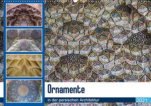 Ornamente in der persischen Architektur (Wandkalender 2021 DIN A2 quer)