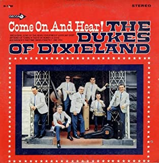 The Dukes Of Dixieland: Come On And Hear [Vinyl LP] [Stereo]