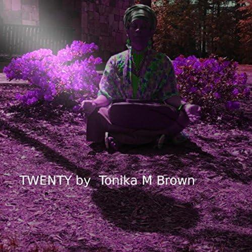 Tonika M Brown