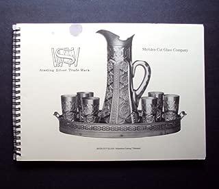 Meriden Cut Glass Company, Wilcox Silver Plate Co. Factory N, International Silver Co., Meriden, Conn., Catalog