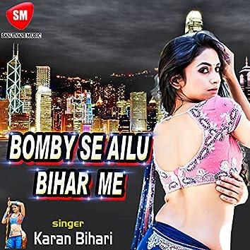 Bombay Se Ailu Bihar Me Rasili