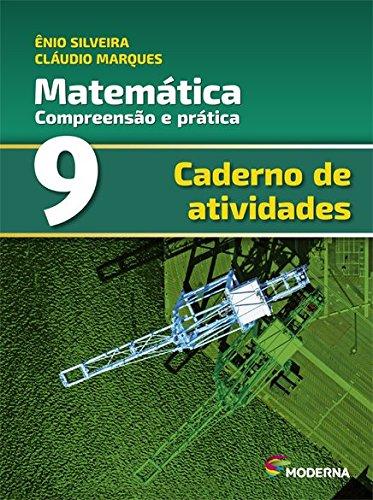 Matemática. Compreensão e Prática - Caderno de Atividades 9º Ano
