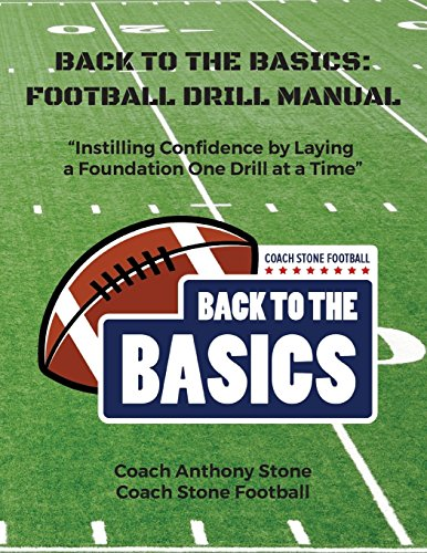 Back to the Basics: Football Drill Manual: Football Drill Book