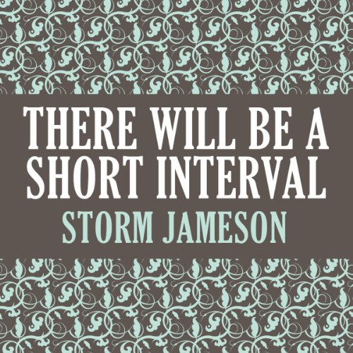 There Will Be a Short Interval audiobook cover art