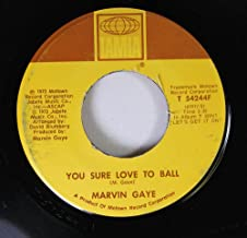 MARVIN GAYE 45 RPM You Sure Love To Ball / Just To Keep You Satisfied