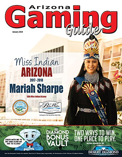 Arizona Gaming Guide Magazine - January 2018 - 10:01 (English Edition)