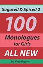 Sugared and Spiced 2 100 Monologues for Girls