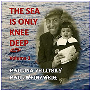 The Sea Is Only Knee Deep, Volume 1 audiobook cover art