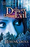Deliver Us From Evil (Evil Series Book 1)