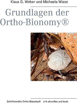 Grundlagen der Ortho-Bionomy®