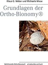 Grundlagen Der Ortho-Bionomy(r) (German Edition)
