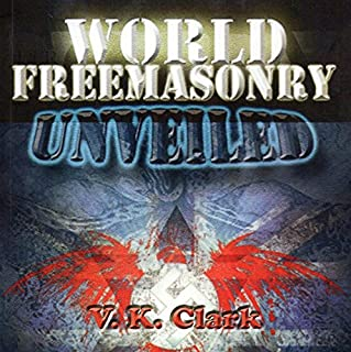 World Freemasonry Unveiled audiobook cover art