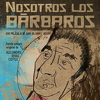 Nosotros los Bárbaros (Banda Sonora Original)