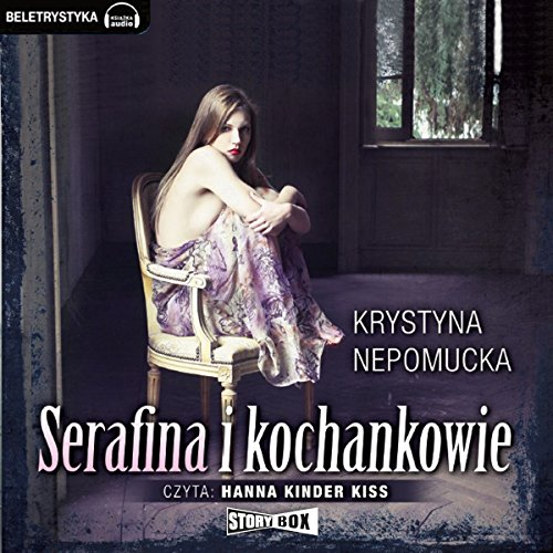 Serafina i kochankowie audiobook cover art