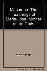Macumba: The Teachings of Maria-Jose, Mother of the Gods Mass Market Paperback