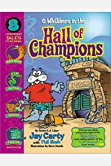O. Whillikers in the Hall of Champions Paperback