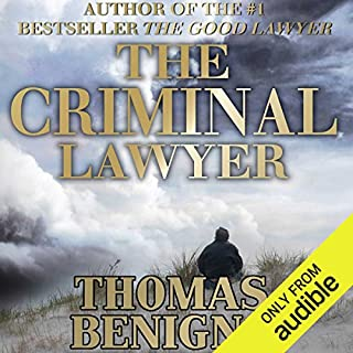 The Criminal Lawyer     A Novel              Written by:                                                                                                                                 Thomas Benigno                               Narrated by:                                                                                                                                 Dan Triandiflou                      Length: 9 hrs and 55 mins     1 rating     Overall 5.0