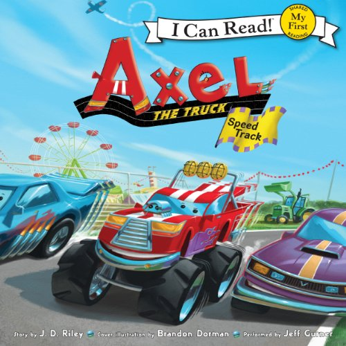 Axel the Truck: Speed Track audiobook cover art