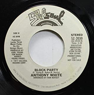 Anthony White 45 RPM Block Party / Block Party