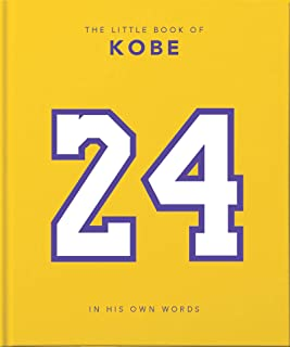 The Little Book of Kobe: 192 pages of champion quotes and facts!