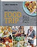 Mein asiatischer Food Trip: durch Berlin, Amsterdam, London, Paris