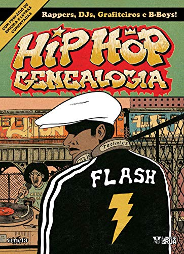 Hip Hop genealogia 1: Volume 1