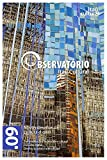 Revista Observatório Itaú Cultural - N° 09: Novos Desafios da Cultura Digital (Portuguese Edition)