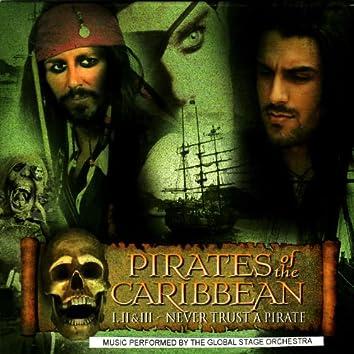 Pirates of the Caribbean: I, II & III - Never Trust A Pirate