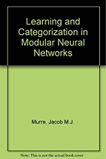 Learning and Categorization in Modular Neural Networks