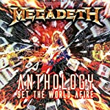 Songtexte von Megadeth - Anthology: Set the World Afire