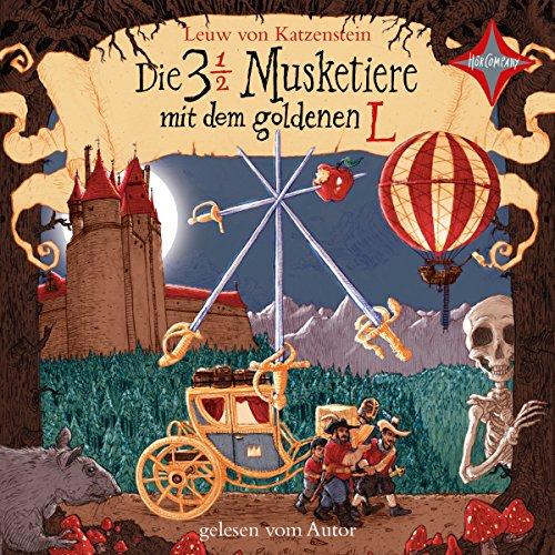 Die 3 ½ Musketiere mit dem goldenen L Titelbild
