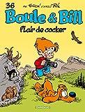 Boule et Bill - Tome 36 - Flair de cocker (French Edition)