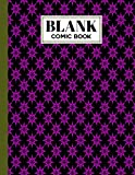 Blank Comic Book: Blank Comic Book Lilac Cover, Draw Your Own Comics - 120 Pages of Fun and Unique Templates - A Large 8.5' x 11' Notebook by Logan A Hoffman