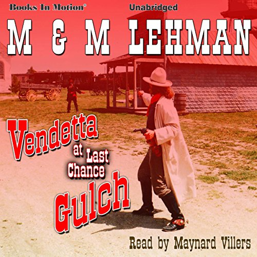 Vendetta at Last Chance Gulch audiobook cover art