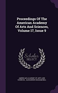 Proceedings Of The American Academy Of Arts And Sciences, Volume 17, Issue 9