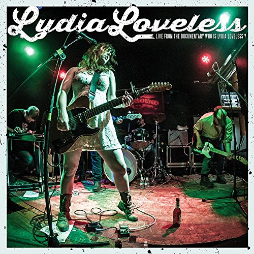 Live From The Documentary Who Is Lydia Loveless? [Vinilo]