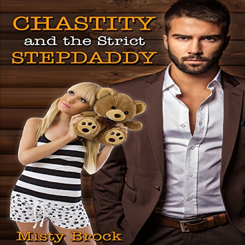 Chastity and the Strict Stepdaddy audiobook cover art