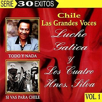 Chile Las Grandes Voces - Lucho Gatica y Los Cuatro Hnos. Silva