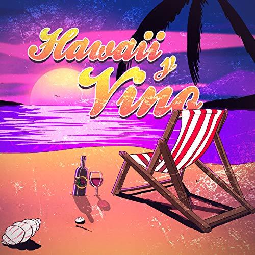 Hawaii y Vino