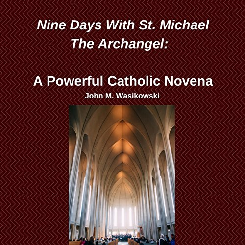 Nine Days with St. Michael the Archangel audiobook cover art