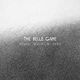 Songtexte von The Belle Game - Ritual Tradition Habit