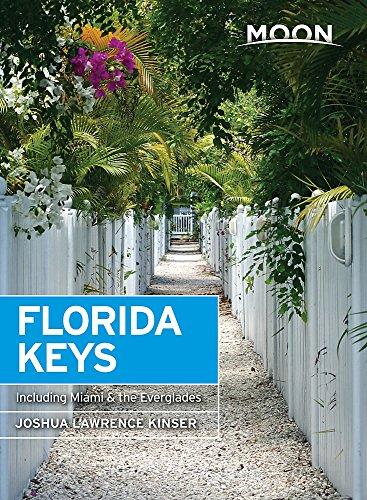 Moon Florida Keys: Including Miami & the Everglades: With Miami & the Everglades (Travel Guide)