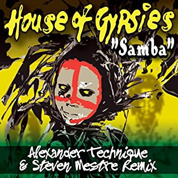 Samba (Alexander Technique and Steven Mestre Remix)
