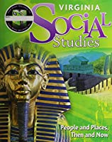 People and Places Then and Now, Grade 2: Houghton Mifflin Harcourt Social Studies Virginia (Social Studies 2010-2012)