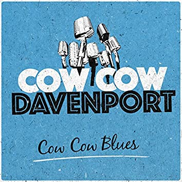 Cow Cow Blues
