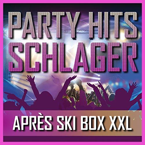 Party Hits Schlager - Après Ski Box XXL [Explicit]