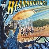 Return of the Headhunters...