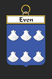 Even: Even Coat of Arms and Family Crest Notebook Journal (6 x 9 - 100 pages)
