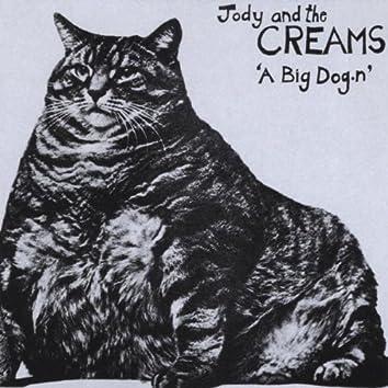 A BIG DOG.N
