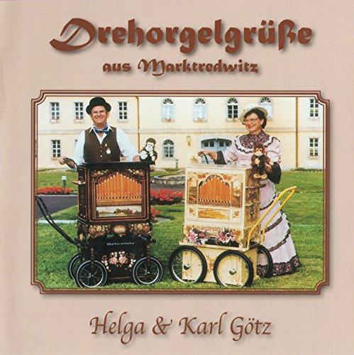 Drehorgelgrüße aus Marktredwitz - Helga & Karl Götz (20er Raffin Drehorgel, 31er Raffin Drehorgel)
